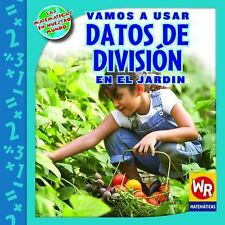 Vamos a usar datos de division en el jardin/ Using Division Facts in the Garden