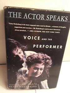 The Actor Speaks: Voice and the Performer by Patsy Rodenburg (2000, Hardcover)