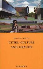 Cities, Culture and Granite (Essay) - New Book Fowler, Edmund P.