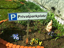 Parkplatz-Schild  520 x 110 mm Privatparkplatz mit Erdstab