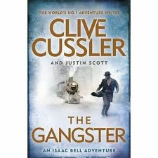 Scott, Justin, Cussler, Clive, The Gangster: Isaac Bell #9, Very Good Book
