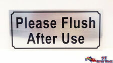 Please Flush After Use Stick On Sign Office Shop Motel Warning Sign Alloy OZ