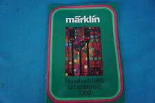 Marklin 0360 Signal Buch Lichtsignale 7200 D.