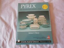 Pyrex - The Unauthorized Collector's Guide - Barbara Mauzy, 3rd Edition 2004