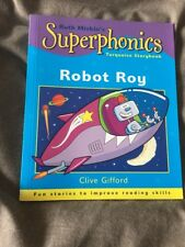 Superphonics: Turquoise Storybook: Robot Roy by Clive Gifford, Ruth Miskin (Pap…