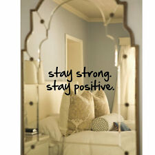 Mirror decal, Stay Strong. Stay Positive. Inspirational, Motivational
