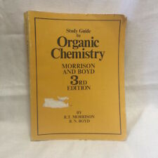 Study Guide to Organic Chemistry Morrison and Boyd 3rd Edition