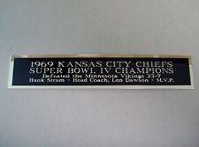 Kansas City Chiefs Super Bowl 4 Nameplate For A Football Display Case 1.25 X 6