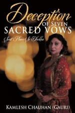 Deception of Seven Sacred Vows : Saat Phero Se Dhokha by Kamlesh (Gauri)...