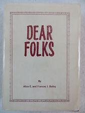 Alice and Frances Bailey DEAR FOLKS Signed c.1979