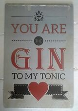 'You Are The Gin To My Tonic' Metal Wall Door Plaque Sign 20 x 30cm-Cool Gift