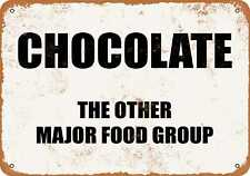 Metal Sign - CHOCOLATE: THE OTHER MAJOR FOOD GROUP.- Vintage Look