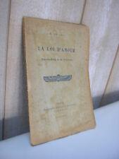 LE LEU : LA LOI d'AMOUR Swedenborg et sa doctrine 1916