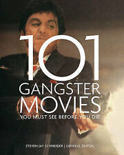 101 Gangster Movies: You Must See Before You Die,,Very Good Book mon0000115293