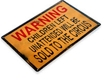 TIN SIGN Warning Children Circus Art Halloween Décor Kitchen Store Bar A670