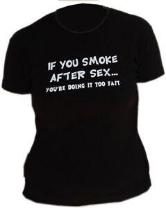 If You Smoke After Sex Girls Slogan Tee