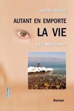 Autant en Emporte la Vie : La Marraine by Nathalie Danino (2013, Paperback)