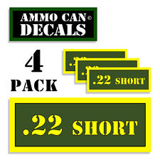 """22 SHORT  Ammo Can 4x Label for Ammunition Case 3""""x1.15"""" sticker decal 4 pack AG"""