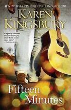 Fifteen Minutes by Karen Kingsbury (2013, Hardcover)