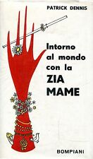 Dennis Patrick INTORNO AL MONDO CON LA ZIA MAME = 1a edizione
