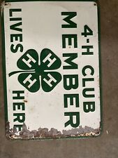 "RARE Vintage 4-H CLUB ""MEMBER LIVES HERE"" Embossed Metal SIGN....L@@K!"