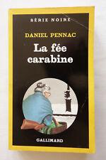 La fée carabine - Daniel Pennac - Série noire Gallimard n°2085 - 1987