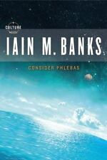 Consider Phlebas (Culture) by Banks, Iain M.
