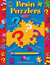 Brain Puzzlers: Fun Thinking Games and Activities to Be Done Independently; Ages
