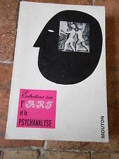 Entretiens sur l'art et la psychanalyse  – Edition Mouton 1968