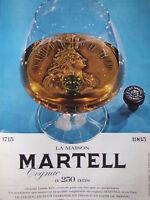 PUBLICITÉ DE PRESSE 1965 LA MAISON MARTELL COGNAC - ADVERTISING
