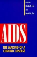 AIDS: The Making of a Chronic Disease, , Good Book