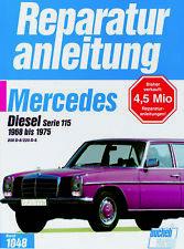 Mercedes /8 W115 (200 220) Diesel Reparaturanleitung deutsch Buch 1968-75 OM 615