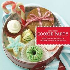 Very Merry Cookie Party: How to Plan and Host a Christmas Cookie Exchange by Gru