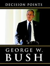 Decision Points by George W. Bush (LARGE TYPE, 2010, Paperback) 9780739377826
