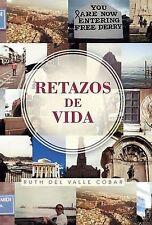 NEW Retazos de Vida (Spanish Edition) by Ruth Del Valle Cobar