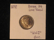 """1892 Barber Dime Unc. Incredibly Ornate """"WWJ"""" Initialed Love Token"""