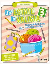 Un'estate in valigia. 3 Matematica. Per la Scuola element... - Benelli Maria ...