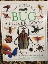 The Ultimate Bug Sticker Book by Deni Bown; Dorling Kindersley Publishing Staff