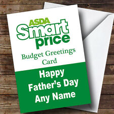 Funny Joke Asda Smart Price Spoof Personalised Father'sDay Greetings Card