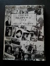 FROM BLARNEY TO BLUE GUMS  HB DW BOOK reedy reidy ready RED CLIFFS VICTORIA AUST