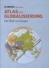 Le Monde Atlas der Globalisierung (2012, Gebundene Ausgabe) Die Welt von morgen