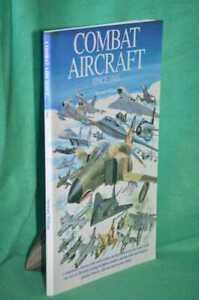 STEWART WILSON Combat Aircraft Since 1945 1st Edition SC