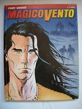 MAGICO VENTO N° 1  FORT GHOST (dd19-3)