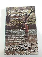 Livre - La Pêche -1972 understanding salmon  and trout - Tom Ravensdale