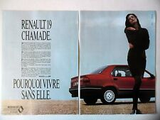 PUBLICITE-ADVERTISING :  RENAULT 19 Chamade [2pages] 1990 Voitures