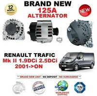 FOR RENAULT TRAFIC Mk II 1.9DCi 2.5DCi 2001-ON NEW 125A ALTERNATOR EO QUALITY