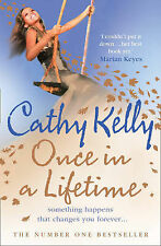 Once in a Lifetime by Cathy Kelly - NEW Trade PB - FREE POSTAGE