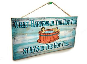 """Blue What Happens In The Hot Tub Tiki Bar Cabin Bath Funny Sign Plaque 5x10"""""""