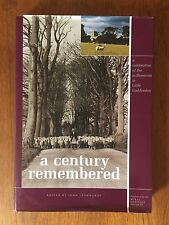 A Century Remembered.  Little Gaddesden. Ringshall. Hudnall. Ashridge. Leonhardt