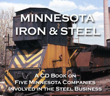 Minnesota Iron & Steel - Five Companies Involved  in the Industry CD book